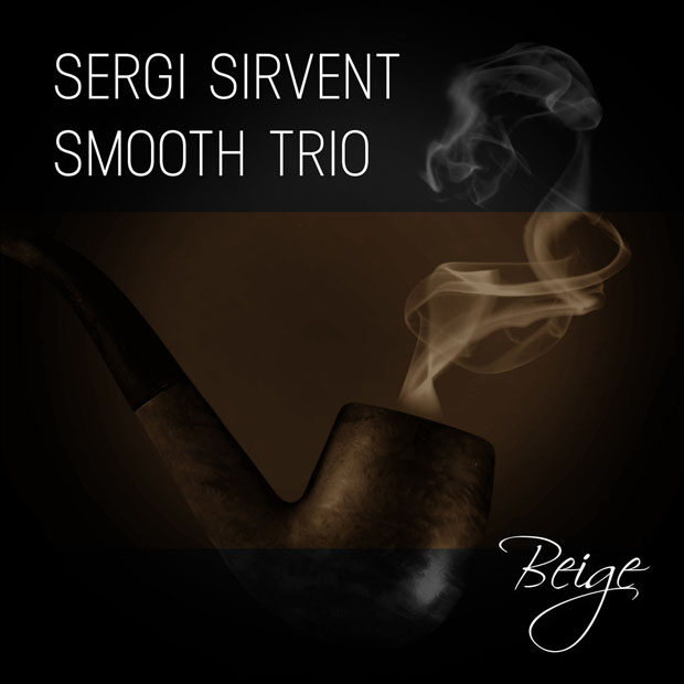 Distritojazz-jazz-discos-Sergi-Sirvent-Smooth-Trio-Beige-620x620.jpg